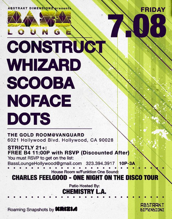 July 8th 2011 Bass Lounge Event