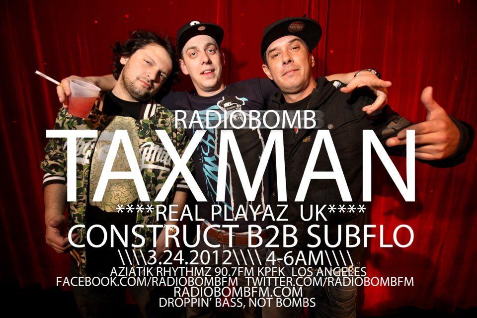 03-24-12 RADIOBOMB w/ TAXMAN CONSTRUCT & SUBFLO