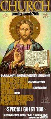 CHURCH 3/25/12 with DJ CONSTRUCT & We bang