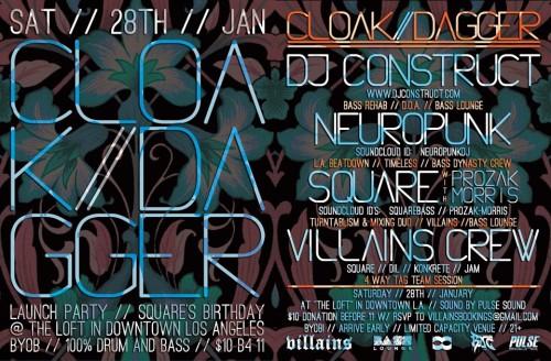 Cloak & Dagger presents DJ Construct