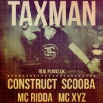 respect presents taxman and dj constuct