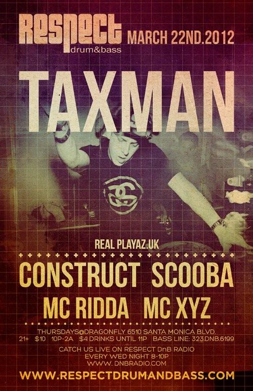 respect presents taxman and dj constuct
