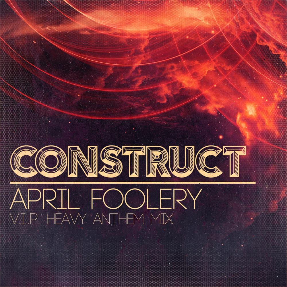 DJ Construct - April Foolery