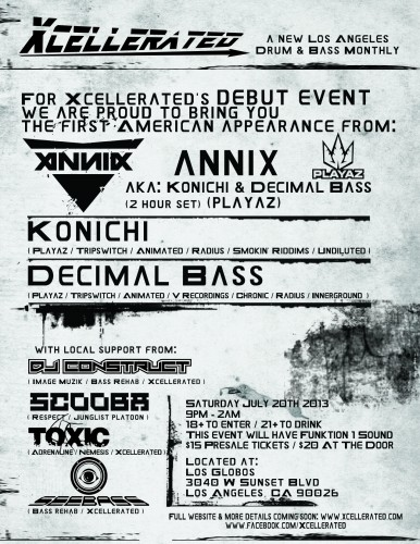 Xcellerated July 20th 2013 Annix (Konichi & Decimal Bass) & DJ Construct